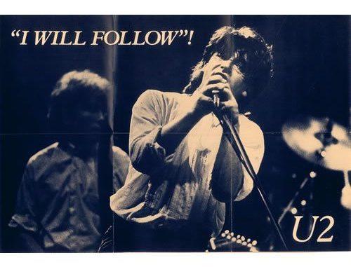 U2 I WIll Follow