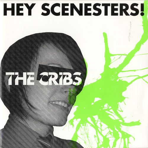 The-Cribs-Hey-Scenesters---321248