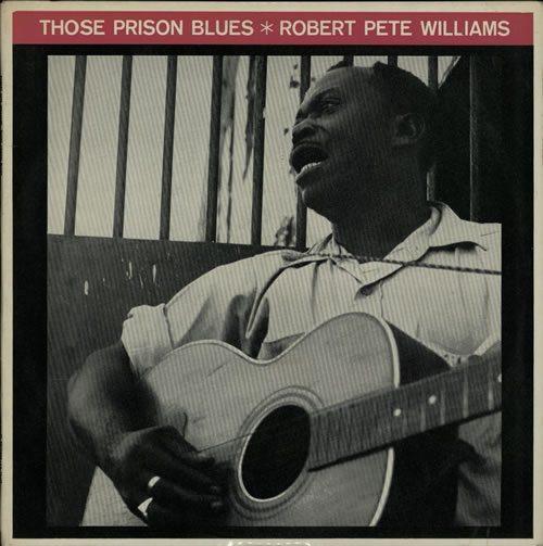 Robert-Pete-Williams-Those-Prison-Blue-632656