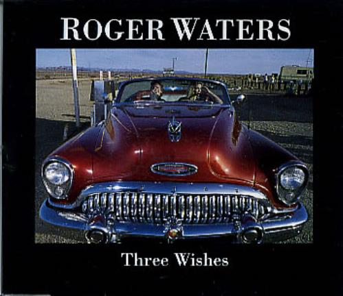 Roger+Waters+Three+Wishes+12750