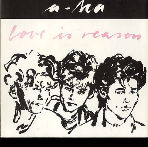 A-Ha+Love+Is+Reason+-+1st+issue+185626