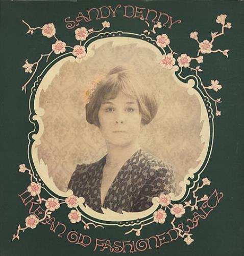 Sandy+Denny+Like+An+Old+Fashioned+Waltz+-++595273