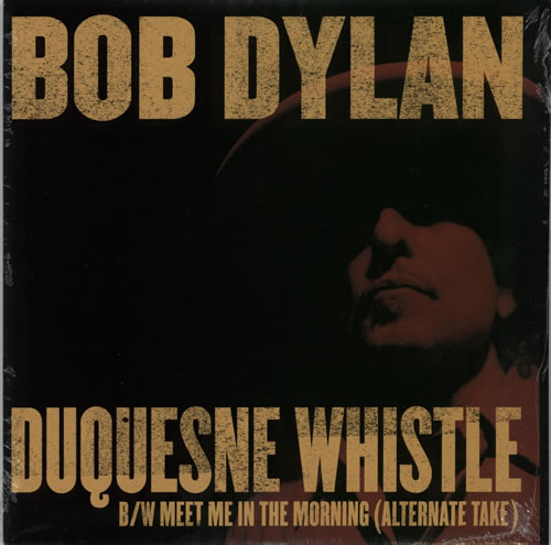 Bob+Dylan+Duquesne+Whistle+576484