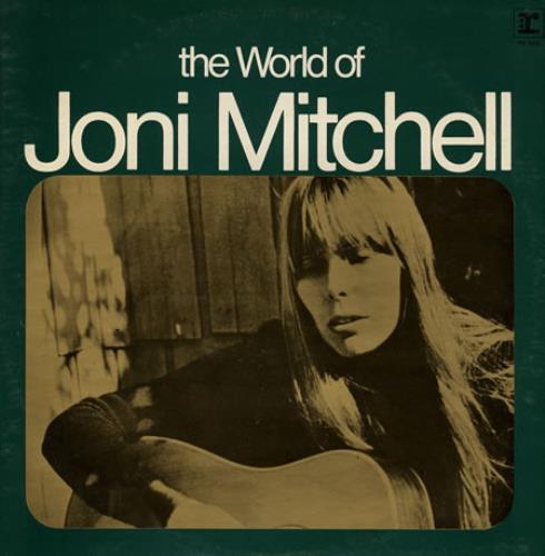 Joni+Mitchell+The+World+Of+Joni+Mitchell+383062