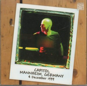 Capitol, Mannheim, Germany. 4 December 1999 double CD set