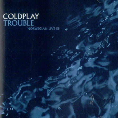 coldplay_trouble-norwegianliveep-179503